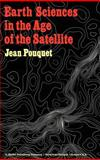 Earth's Science in the Age of the Satellite, Pouquet, J., 9027704376