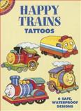 Happy Trains Tattoos, Cathy Beylon, 0486444376