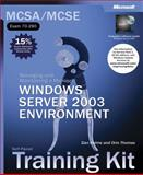 Managing and Maintaining a Microsoft Windows Server 2003 Environment, Microsoft Official Academic Course Staff and Holme, Dan, 0735614377
