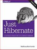 Just Hibernate, Konda, Madhusudhan, 1449334377