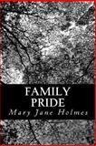 Family Pride, Mary Jane Holmes, 1481154370