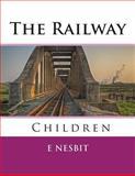 The Railway Children, Edith Nesbit, 1494264374