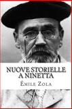 Nuove Storielle a Ninetta, Emile Zola, 1500714372