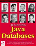 Java Databases, Mukhar, Kevin and Shanes, David, 1861004370