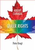 About Canada : Queer Rights, Knegt, Peter, 1552664376