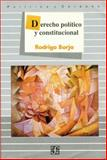 Derecho Político y Constitucional, Borja, Rodrigo, 9681634373