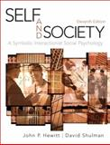 Self and Society : A Symbolic Interactionist Social Psychology, Hewitt, John P. and Shulman, David, 0205634370