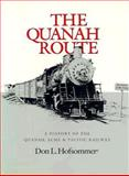 The Quanah Route, Don L. Hofsommer, 0890964378