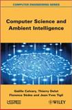 Computer Science and Ambient Intelligence, Calvary, Gaëlle and Delot, Thierry, 1848214375