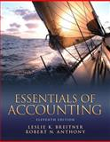 Essentials of Accounting, Breitner, Leslie K. and Anthony, Robert N., 0132744376
