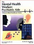 The Mental Health Worker - Psychiatric Aide 9780892624379