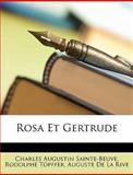 Rosa et Gertrude, Charles Augustin Sainte-Beuve and Rodolphe Töpffer, 1147734372