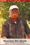 Memorias Del Abuelo, Raul Manjarrez CibriAacute and N, 1463304374