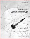 Flight Research, National Aeronautics And Administration and Milton O. Thompson, 149379437X