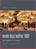 Seven Days Battles : Lee's Defense of Richmond, Konstam, Angus, 0275984389
