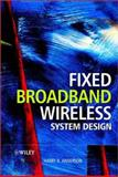 Fixed Broadband Wireless System Design, Anderson, Harry R., 0470844388