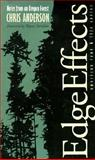 Edge Effects : Notes from an Oregon Forest, Anderson, Chris, 0877454388