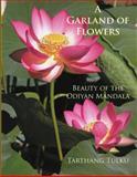 A Garland of Flowers, Tarthang Tulku, 0898004381