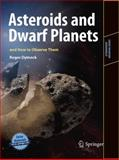 Asteroids and Dwarf Planets and How to Observe Them, Dymock, Roger, 144196438X