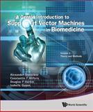 Gentle Introduction to Support Vector Machines in Biomedicine, Alexander Statnikov, 9814324388