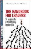 The Handbook for Leaders : 24 Lessons for Extraordinary Leadership, Zenger, John H. and Folkman, Joseph, 0071484388
