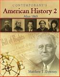American History 2 (after 1865) - Softcover Student Text Only, Downey, Matthew T., 007704438X
