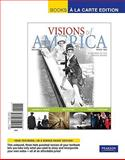 Visions of America : A History of the United States, since 1865, Keene, Jennifer D. and Cornell, Saul, 0205744389