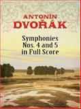 Symphonies Nos. 4 and 5 in Full Score, Antonin Dvorak, 0486464385
