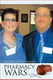 Pharmacy Wars, Andrea Lynne Berman, 1450004385