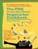 The PDQ (Pretty Darn Quick) Vegetarian Cookbook, Donna Klein, 1557884382
