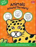 Animals Around the World, Walter Foster Creative Team, 1600584381