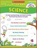 Sing-Along and Learn - Science, Ken Sheldon, 0545094380