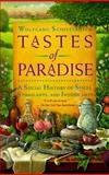 Tastes of Paradise, Wolfgang Schivelbusch, 067974438X