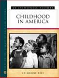 Childhood in America 9780816044382