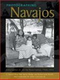 Photographing Navajos : John Collier Jr. on the Reservation, 1948-1953, Doty, C. Stewart and Mudge, Dale S., 082632438X