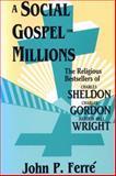 A Social Gospel for Millions 9780879724382