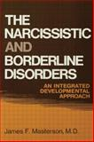 The Narcissistic and Borderline Disorders, James F. Masterson, 1138004383