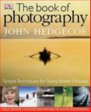 The Book of Photography, Hedgecoe, John, 1405304383