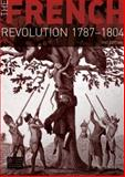 The French Revolution, 1787-1804, Jones, P. M., 140820438X