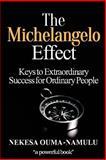 The Michelangelo Effect, Nekesa Ouma-Namulu, 1500654388