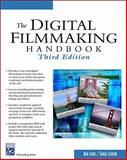 The Digital Filmmaking Handbook, Long, Ben and Schenk, Sonja, 1584504382
