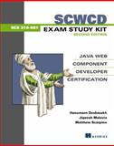 SCWCD Exam Study Kit, Hanumant Deshmukh and Jignesh Malavia, 1932394389