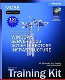 Planning, Implementing and Maintaining a Microsoft Windows Server 2003 Active Directory Infrastructure, Microsoft Official Academic Course Staff and Spealman, Jill, 0735614385