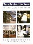 Tensile Architecture in the Urban Context 9780750604383
