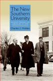 The New Southern University : Academic Freedom and Liberalism at UNC, Holden, Charles J., 0813134382