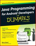 Java Programming for Android Developers for Dummies, Barry Burd, 1118504380