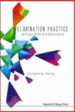 Elimination Practice : Software Tools and Applications, Wang, Dongming, 1860944388