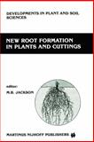 New Root Formation in Plants and Cuttings, , 9401084386