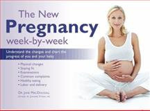 The New Pregnancy Week-by-Week, Jane MacDougall, 0060874384