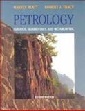 Petrology : Igneous, Sedimentary, and Metamorphic, Blatt, Harvey and Tracy, Robert, 0716724383